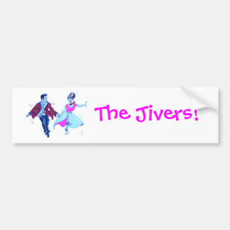 The Jivers! Bumper Stickers