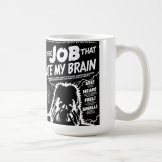 the job that ate my brain basic white mug