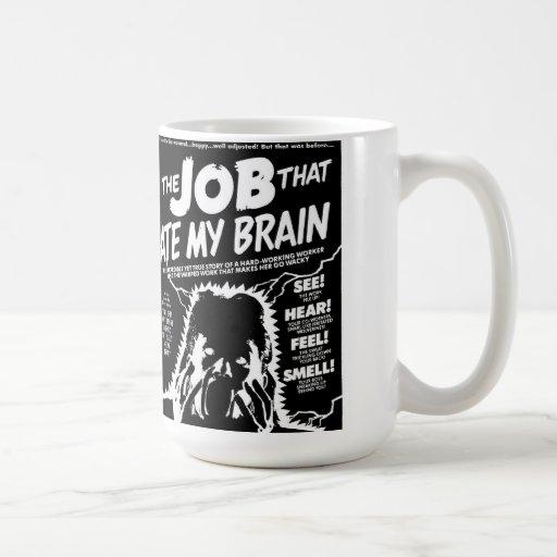 the job that ate my brain mugs