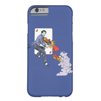 The Joker Shoots Laughing Gas Barely There iPhone 6 Case