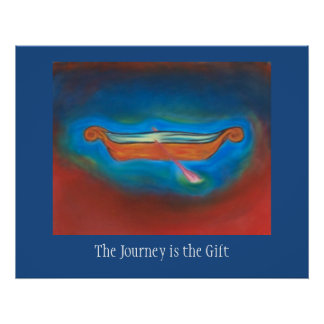 The Journey is the gift poster
