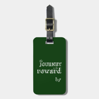 The Journey is The Reward Luggage Tag