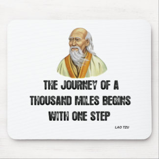 the journey of a thousand miles begins with a sing mouse pad