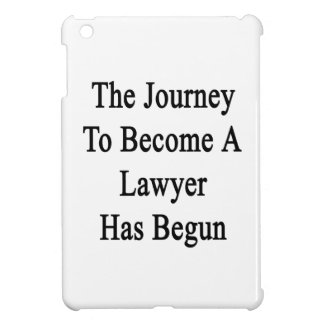 The Journey To Become A Lawyer Has Begun iPad Mini Covers
