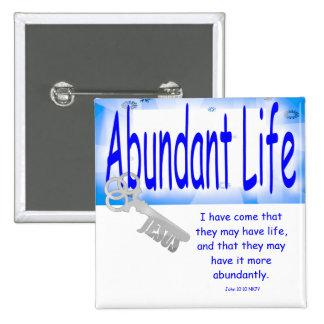 The Key to Abundant Life v2 (John 10:10) 15 Cm Square Badge