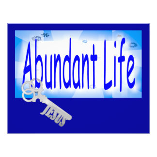 The Key to Abundant Life v2 (John 10:10) Flyers
