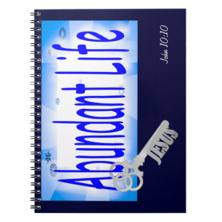 The Key to Abundant Life v2 (John 10:10) Note Books
