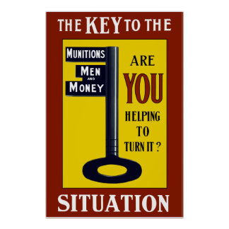 The Key To The Situation -- WW1 Poster