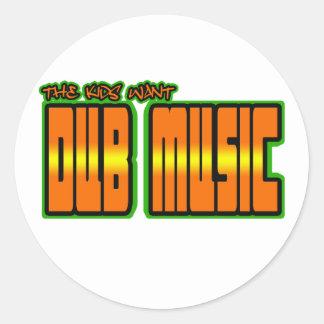 the kids want DUB MUSIC Classic Round Sticker