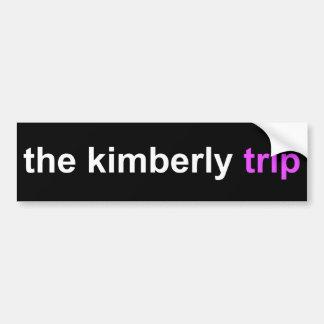 the kimberly trip bumper sticker