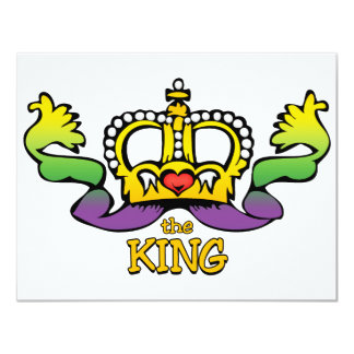 "The King gets the BIG beads 4.25"" X 5.5"" Invitation Card"