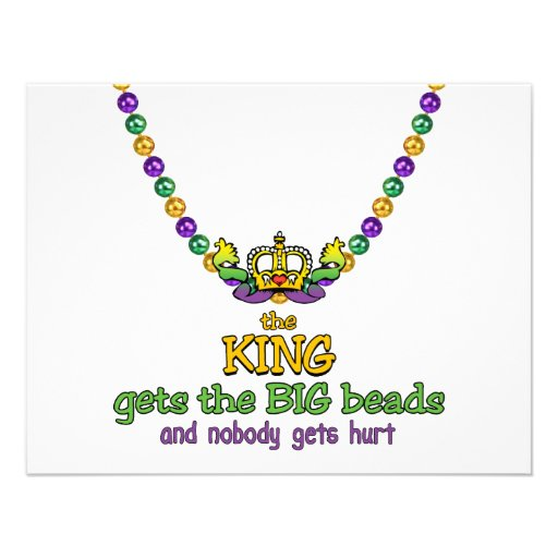 The King gets the BIG beads Custom Announcement
