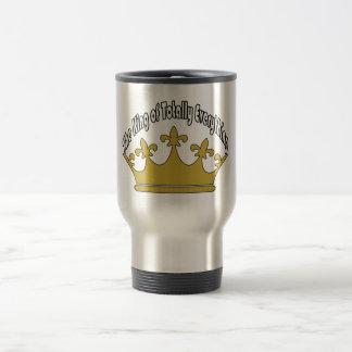 The King of Totally Everything Travel Mug