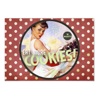 The Kitsch Bitsch : Be Naughty! Eat More Cookies! 9 Cm X 13 Cm Invitation Card