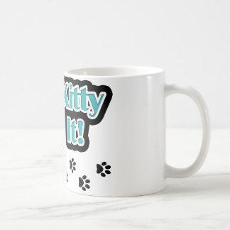 The Kitty Did It! Mugs