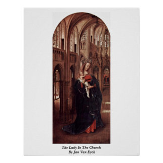 The Lady In The Church By Jan Van Eyck Poster