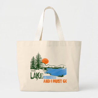 The Lake Is Coming And I Must Go Large Tote Bag