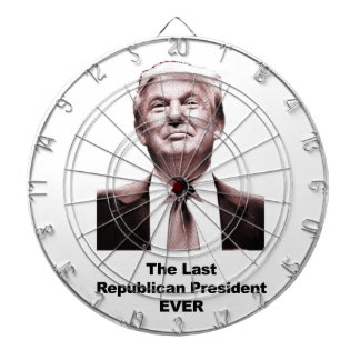 The Last Republican President Ever Dartboard