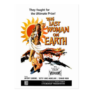 """The Last Woman On Earth"" Postcard"