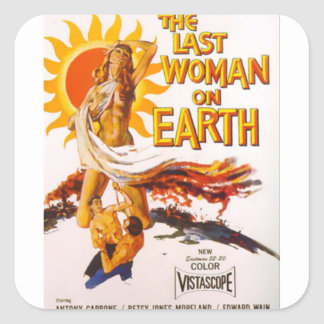 The Last Woman on Earth Square Sticker