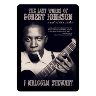 The Last Words of Robert Johnson Promotional Card Pack Of Chubby Business Cards