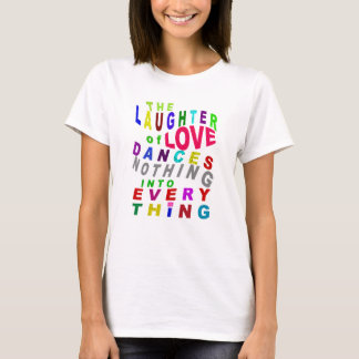 The Laughter of Love T-Shirt