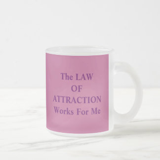 The LAWOFATTRACTIONWorks For Me, The LAWOFATTRA... Frosted Glass Coffee Mug