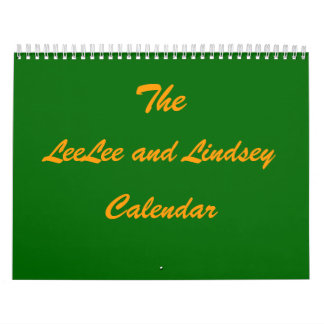 The LeeLee and Lindsey Calendar