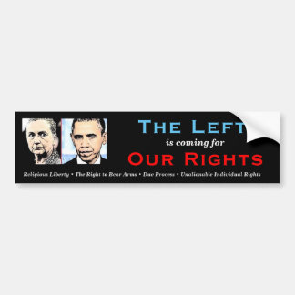 The Left is Coming Bumper Sticker