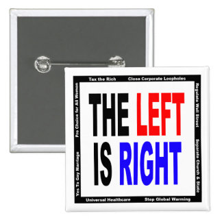 The Left is Right Pin