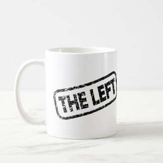 The Left - Shutting Down Free-Speech - Protest Coffee Mug