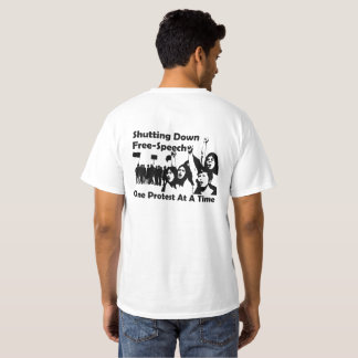 The Left - Shutting Down Free-Speech - Protest T-Shirt
