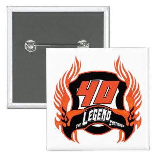 The Legend 40th Birthday Gifts 15 Cm Square Badge
