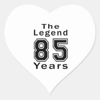 The Legend 85 Years Birthday Gifts Heart Sticker