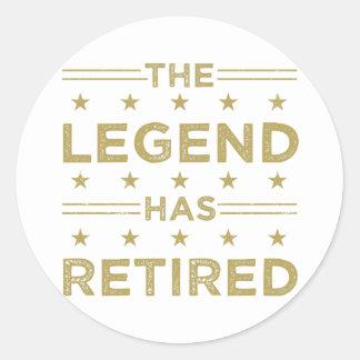 The Legend Has Retired Classic Round Sticker