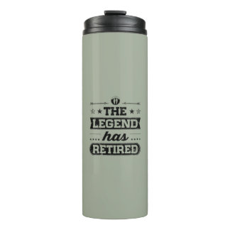 The Legend Has Retired Thermal Tumbler