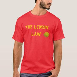 THE LEMON LAW T-Shirt