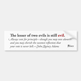 The Lesser of Two Evils… Bumper Sticker