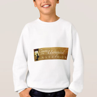 The Letters of the Unrequited Sweatshirt