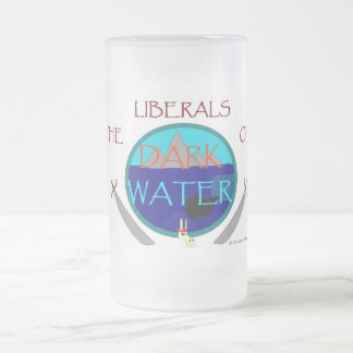 The Liberals OF- Frosted Glass Mug