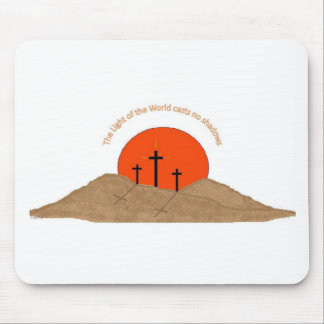 The Light of the World Casts no Shadows Mousepads