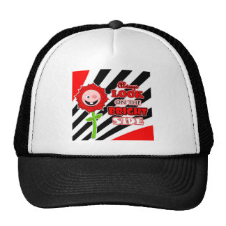 The Little Bloomers Always Look on the Bright Side Trucker Hat