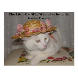 The Little Cat Who Wanted to be in the Easter Para Postcard