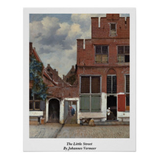 The Little Street By Johannes Vermeer Poster