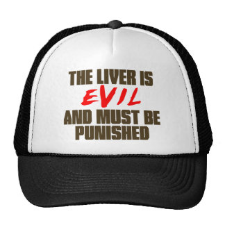 The Liver is Evil Cap