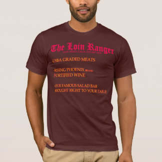 The Loin Ranger T-Shirt