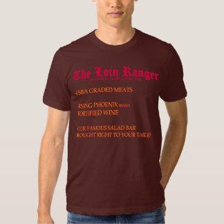 The Loin Ranger Tshirts