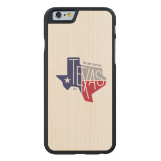 The Lone Star State Carved Maple iPhone 6 Case