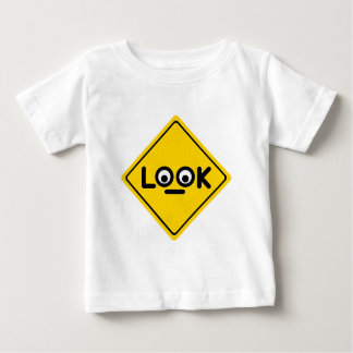 The LOOK traffic sign Baby T-Shirt