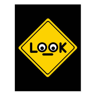 The LOOK traffic sign Postcard